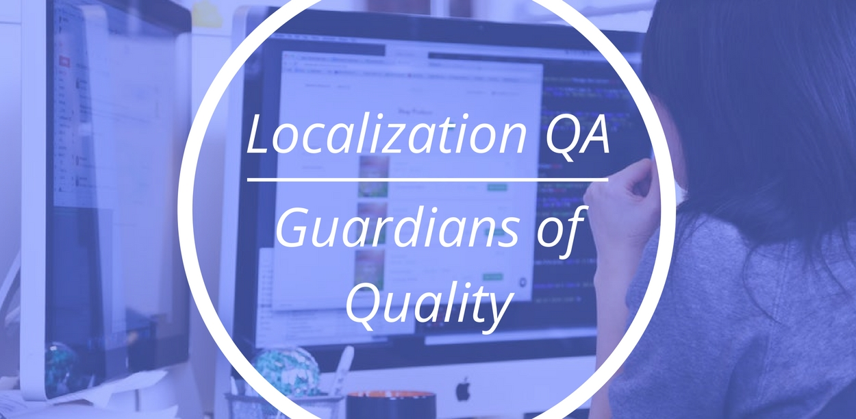 Localization QA Testers: What do localization testers do ...
