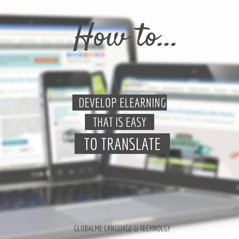 How to Develop eLearning that is Easy to Translate