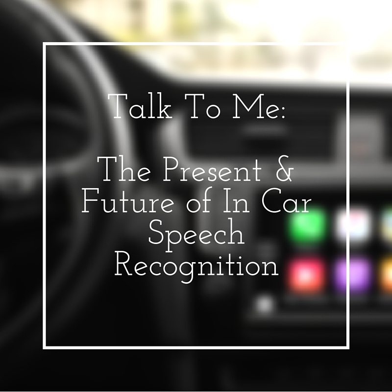 In-Car Speech Recognition: The Past, Present, and Future