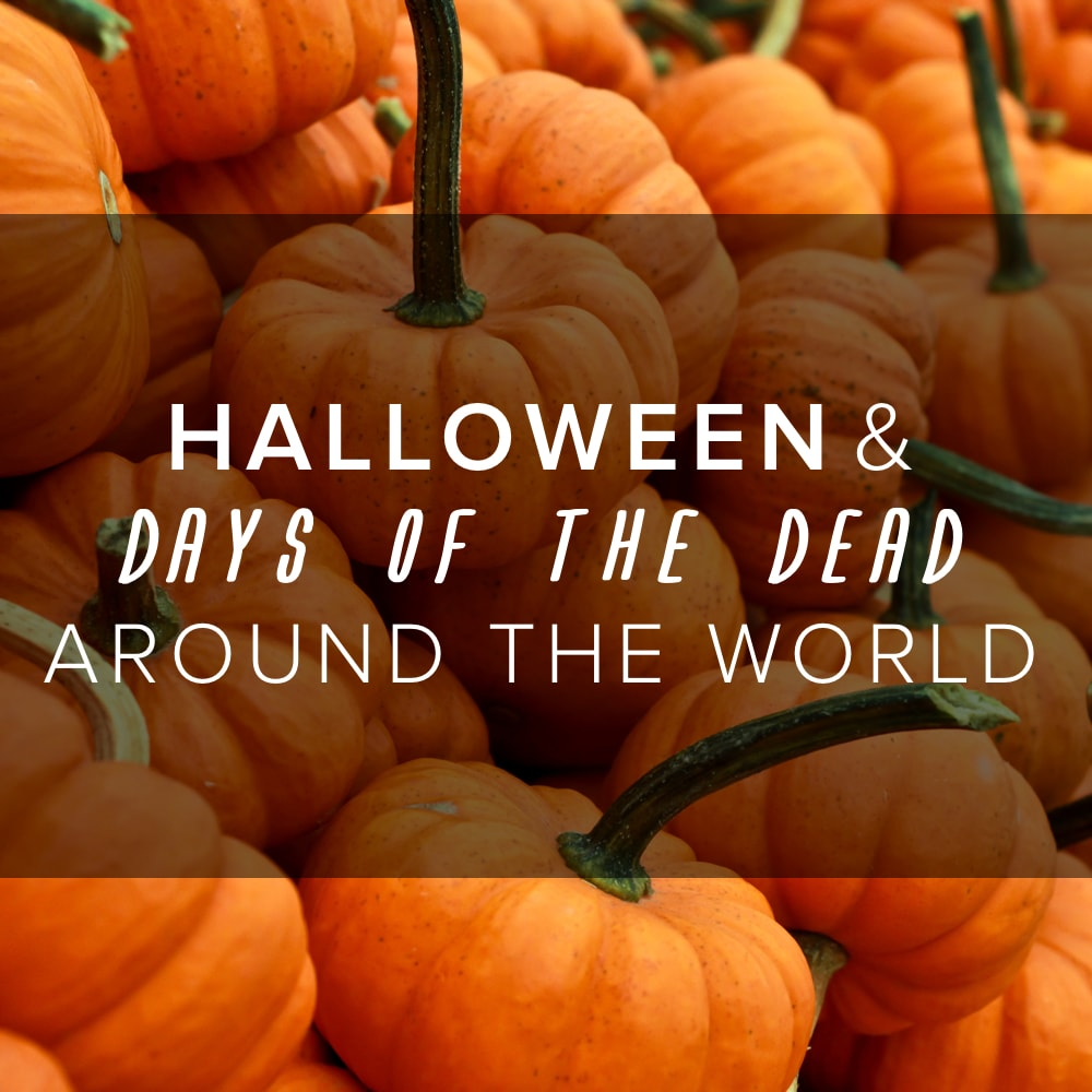 halloween and 'days of the dead' around the world | globalme