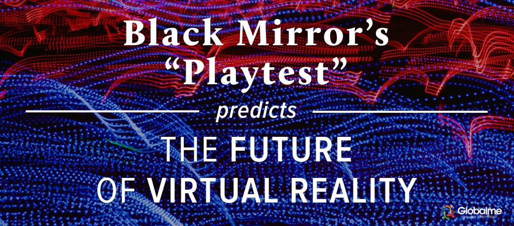 Black Mirror Virtual Reality 3