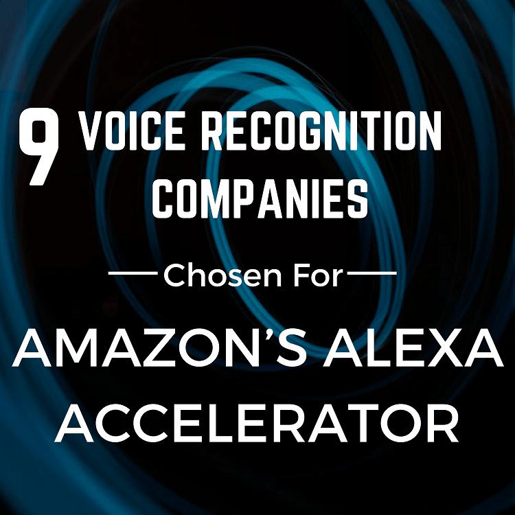 9 Voice Recognition Companies Chosen For Amazon's Alexa