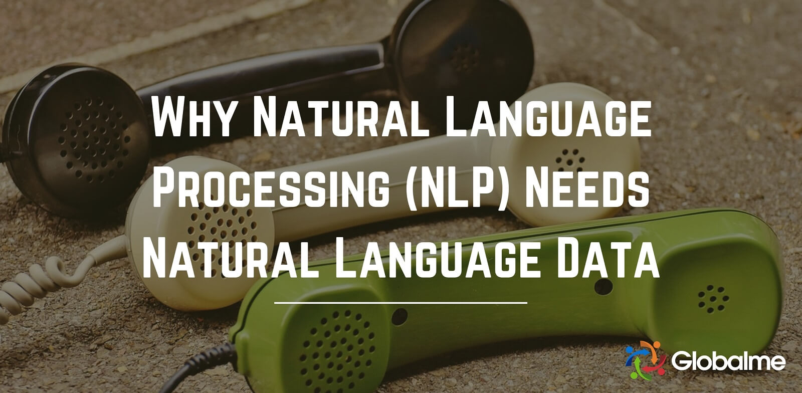 why natural language procession needs natural language data